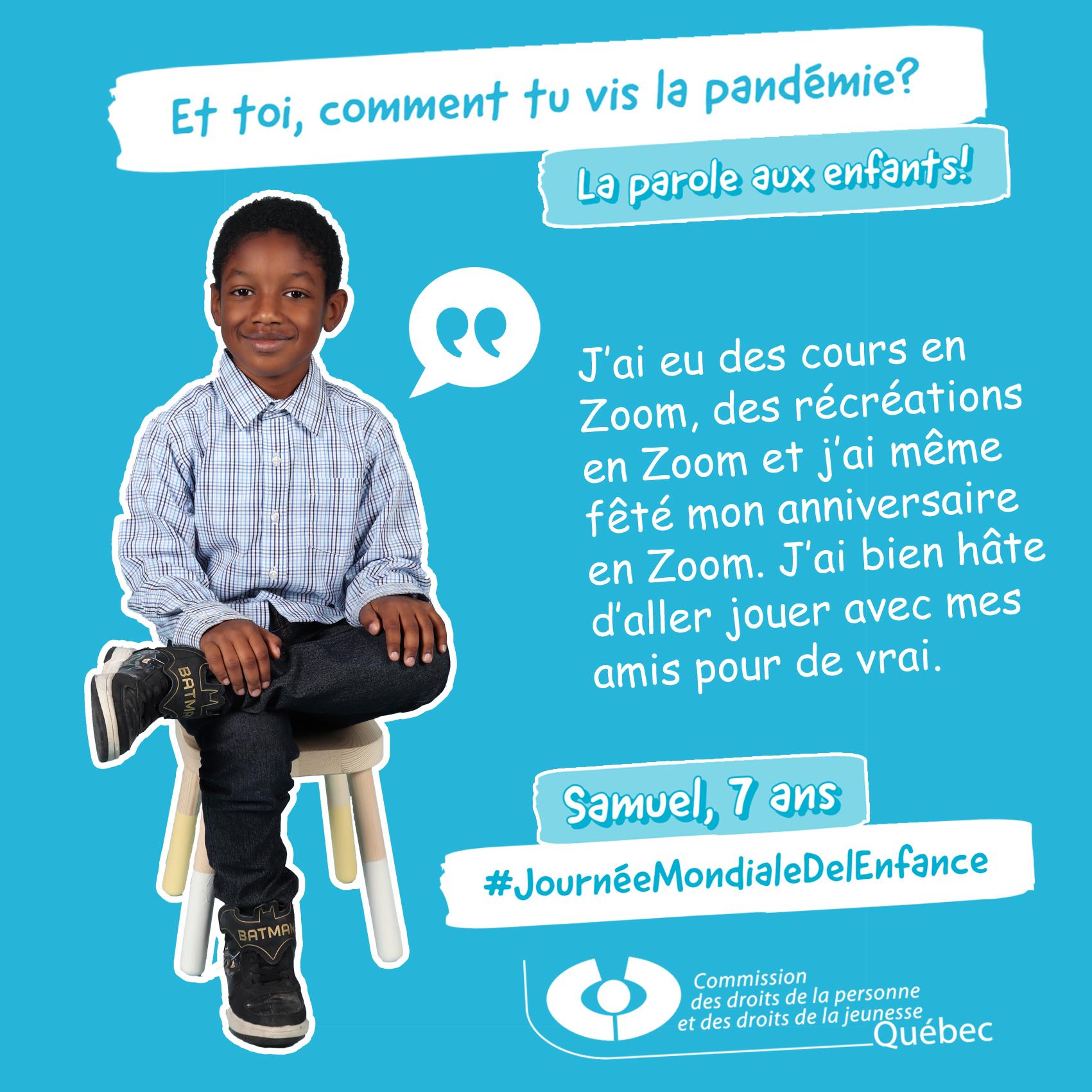 Photo et citation de Samuel qui répond à la question Et toi, comment tu vis la pandémie?